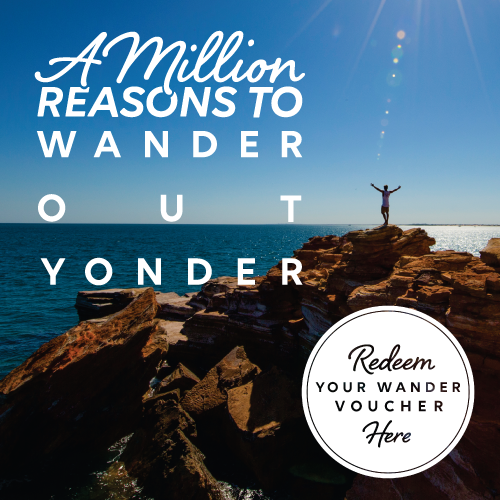 Redeem your Wander Voucher with VisitBroome.com.au